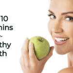 Woman holding apple smiling. Text that says Top 10 Vitamins for Healthy Teeth